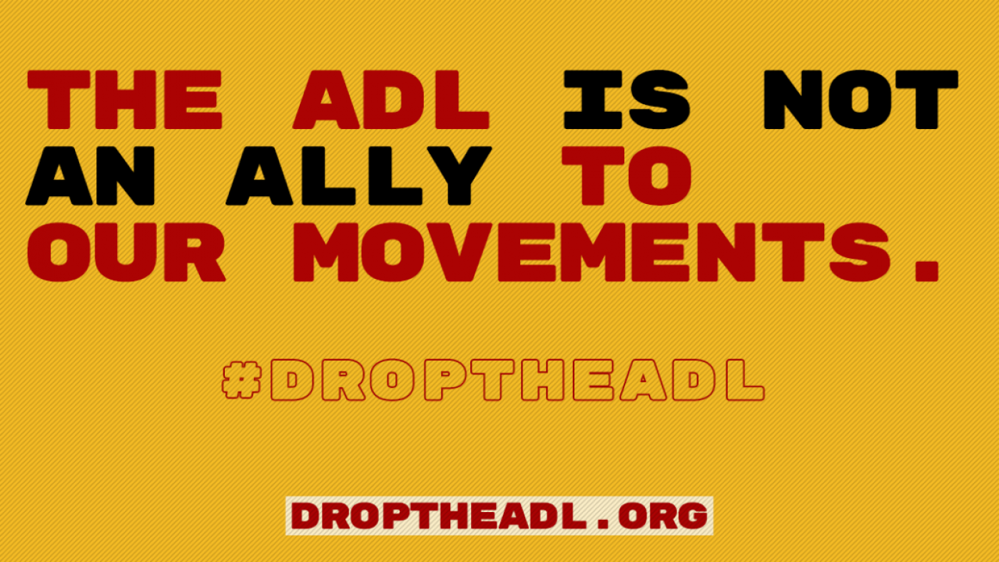 A flyer created by the #DropTheADL movement