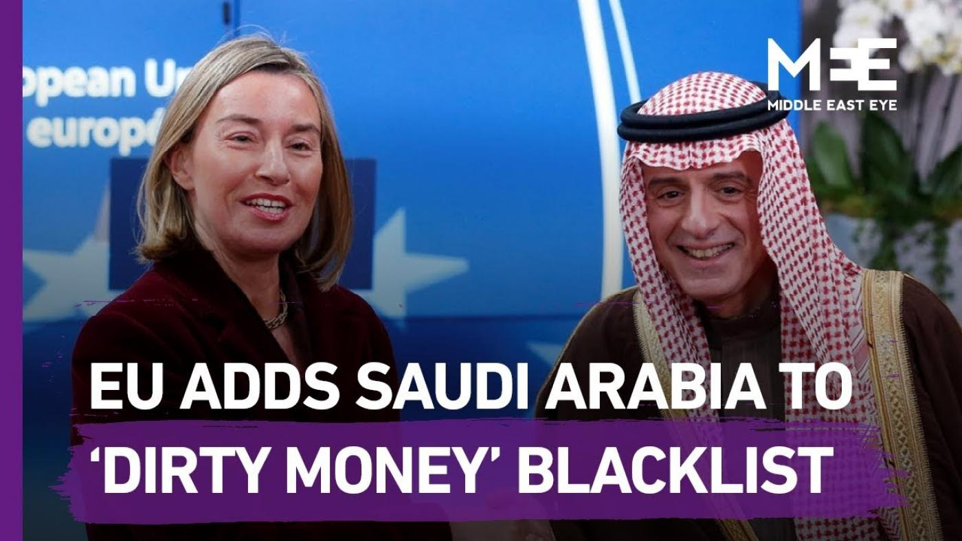 European Union  adds Saudi Arabia to 'dirty money' blacklist