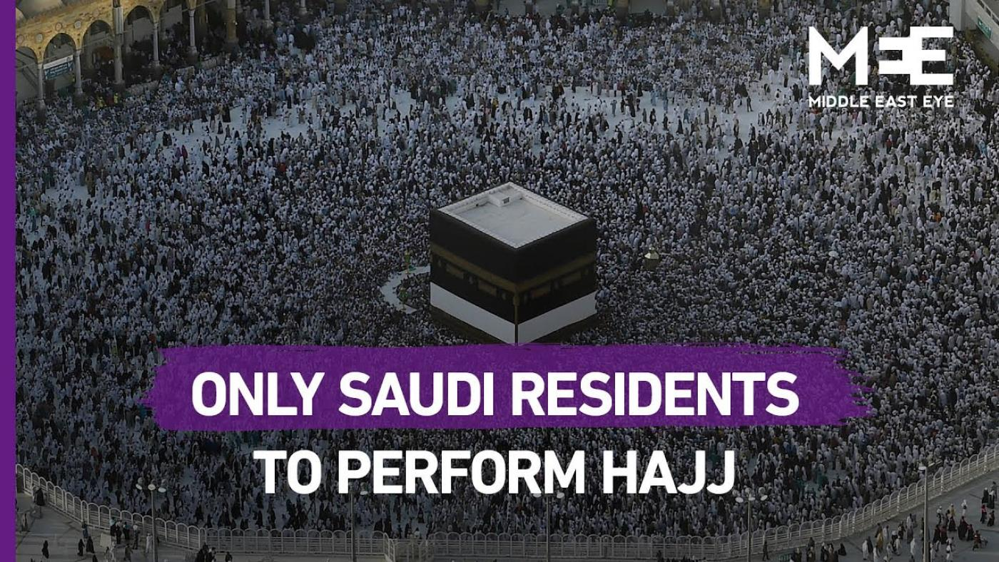 Saudi Arabia: Only residents will be allowed to perform 2020 hajj