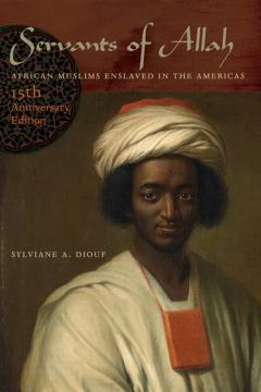 Servants of Allah by Sylviane Diouf