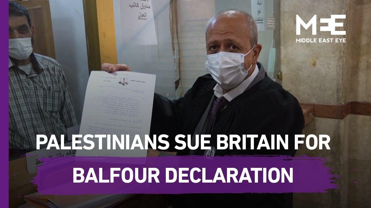 Palestinian lawyers file lawsuit against Britain for Balfour Declaration